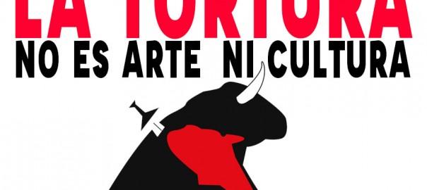 LA-TORTURA-NO-ES-ARTE-NI-CULTURA